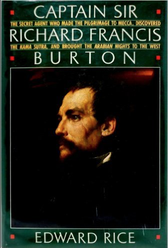 Review of Captain Sir Richard Francis Burton by Edward Rice