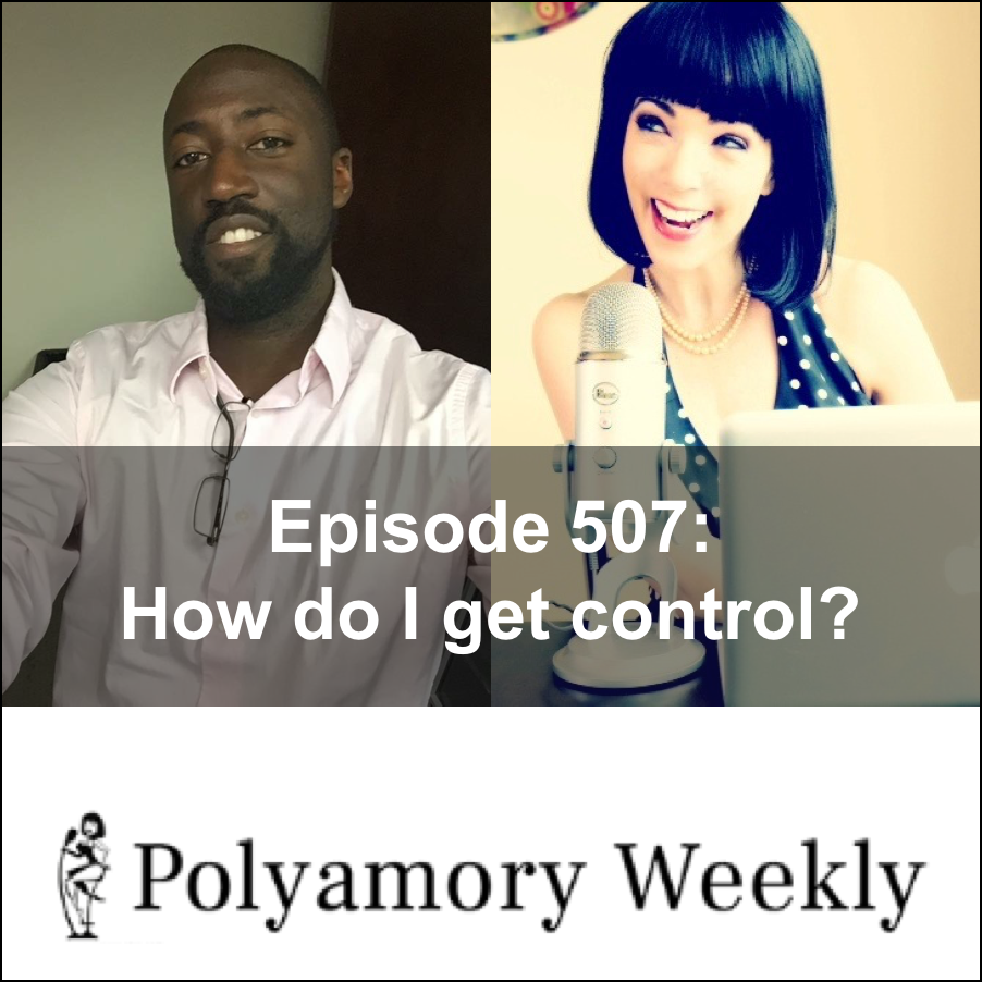 507: How do I get control of my fears?