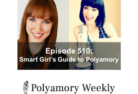 510: Smart Girl's Guide to Polyamory