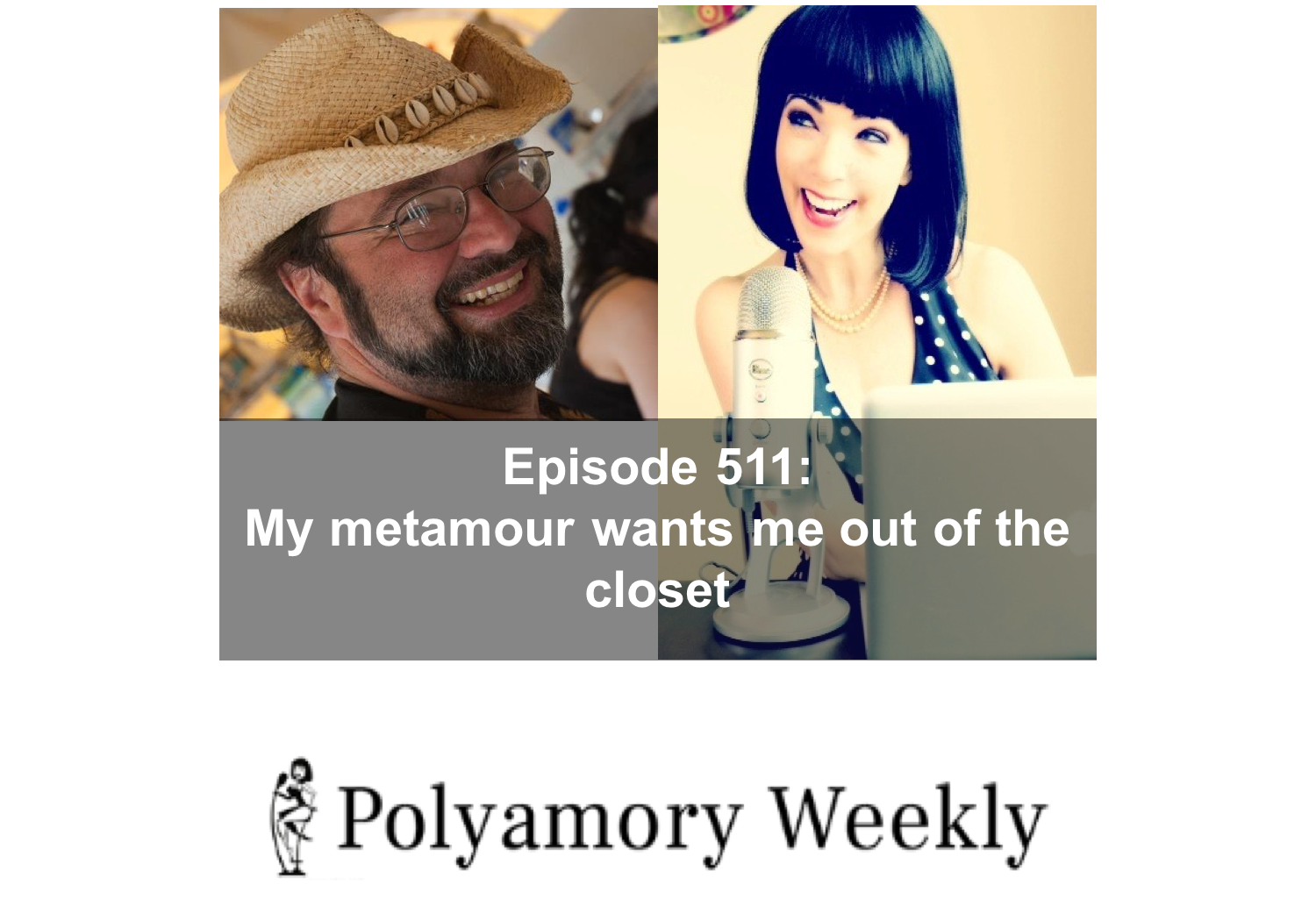 511: My metamour wants me to be out of the closet