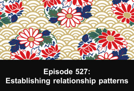 527: Establishing relationship patterns