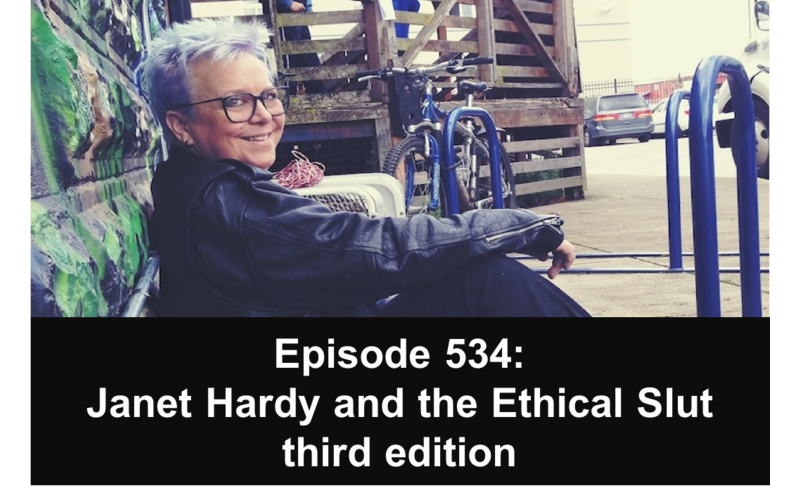 534: Janet Hardy and the Ethical Slut third edition