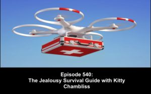 poly weekly 540 jealousy survival guide kitty chambliss