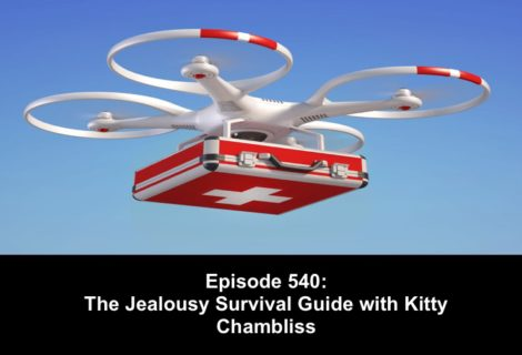 540 The Jealousy Survival Guide with Kitty Chambliss
